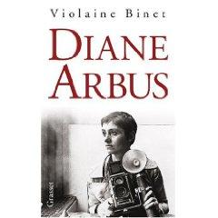 Diane Arbus par Violaine Binet