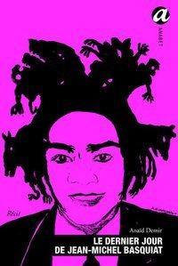 Basquiat : le mythe sans les clichés