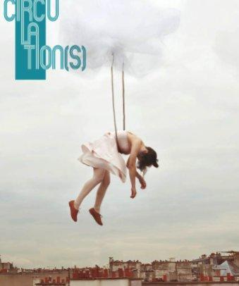 """""""Circulation(s)"""" : Festival de la Jeune Photo Européenne"""