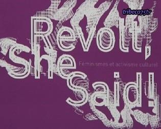 Revolt, she said !
